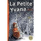 La Petite Yvana (French Edition)