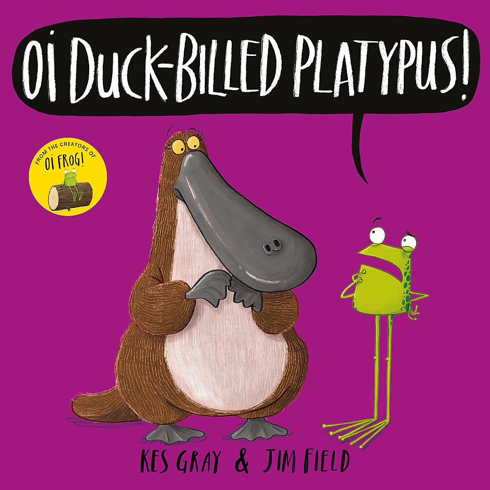 Oi Duck Billed Platypus   Oi Frog And Friends Band 4