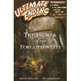 Treasures of the Forgotten City (Ultimate Ending Book 1)