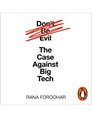 Don't Be Evil: The Case Against Big Tech
