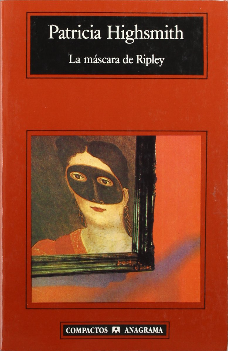 La máscara de Ripley (Compactos): Amazon.es: Patricia Highsmith, Jordi Beltrán: Libros