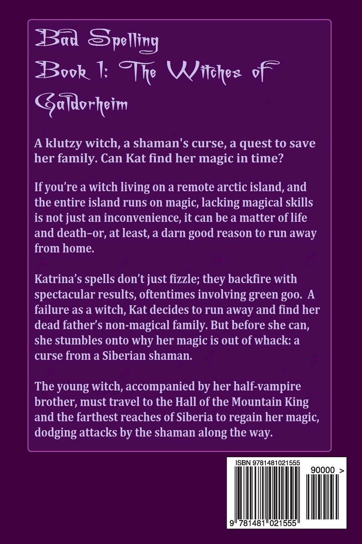 Bad Spelling (Witches of Galdorheim Series, Book 1): Marva
