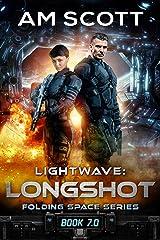 Lightwave: Longshot (Folding Space Book 7) Kindle Edition
