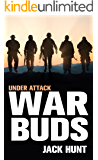War Buds: Under Attack (A Post-Apocalyptic EMP Thriller)