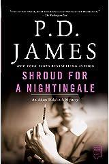 Shroud for a Nightingale (Adam Dalgliesh Mysteries Book 4) Kindle Edition