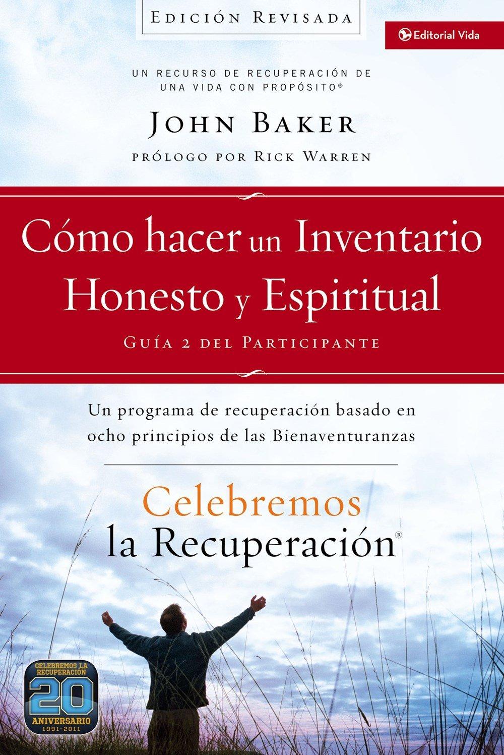 Download Celebremos la recuperación Guía 2: Cómo hacer un inventario honesto y espiritual: Un programa de recuperación basado en ocho principios de las bienaventuranzas (Spanish Edition) pdf epub