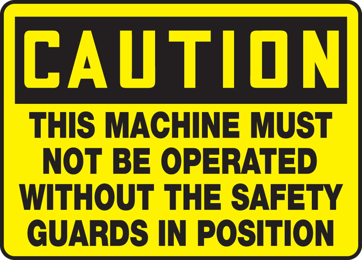 Amazon Com This Machinery Must Not Be Operated Without The Safety