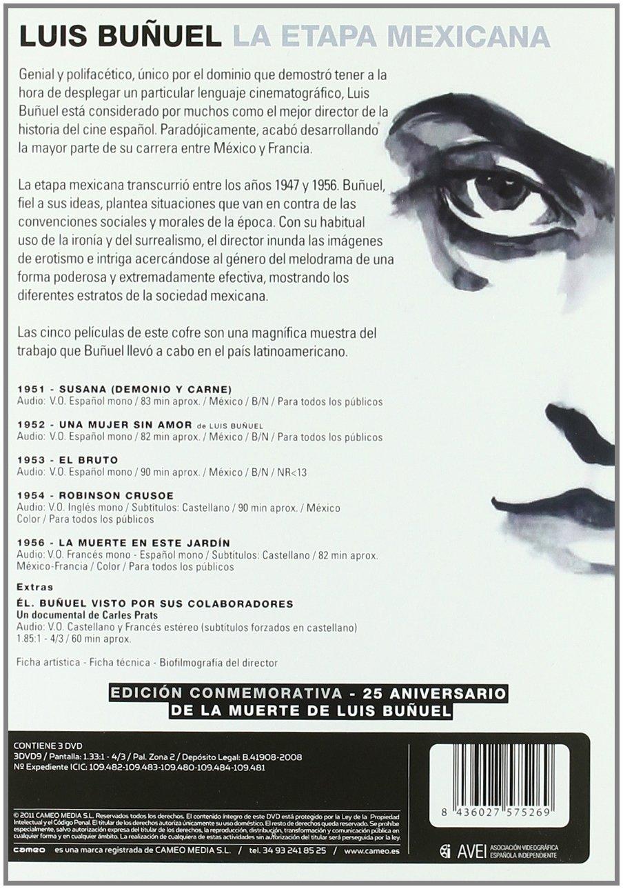 Amazon.com: Luis Buñuel - La Etapa Mexicana (3 Dvd) -Susana (Demonio Y Carne) -Una Mujer Sin Amor -El Bruto -Robinson Crusoe -La Muerte En Este Jardín (Non ...