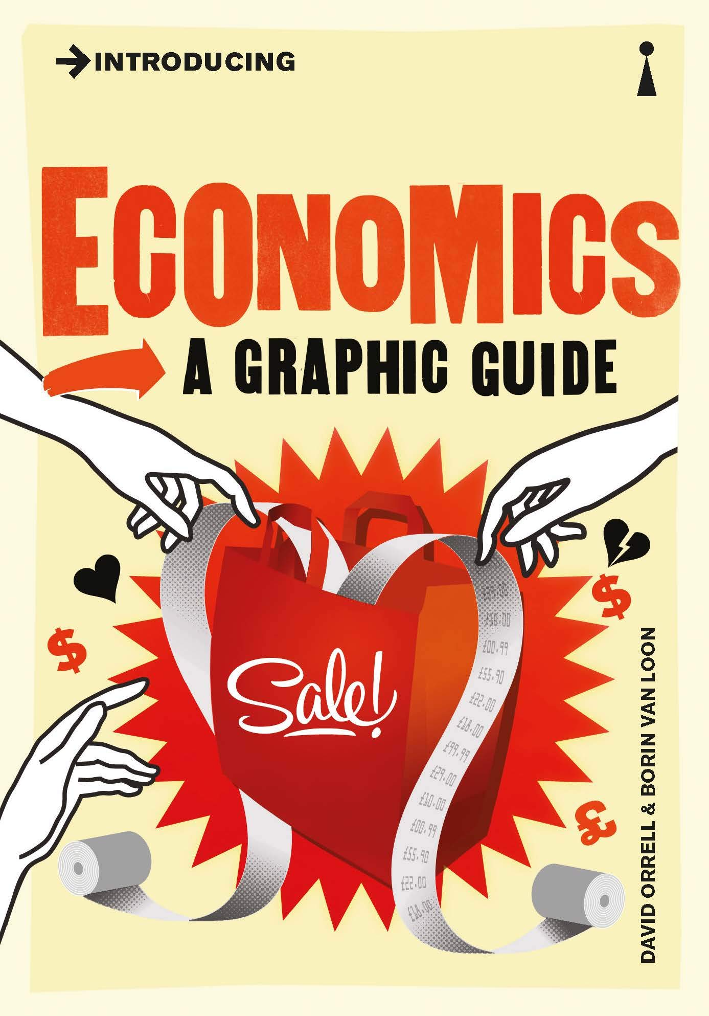 Introducing Economics: A Graphic Guide (Introducing...) (English Edition)