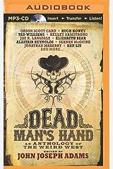 Dead Man's Hand: An Anthology of the Weird West MP3 CD