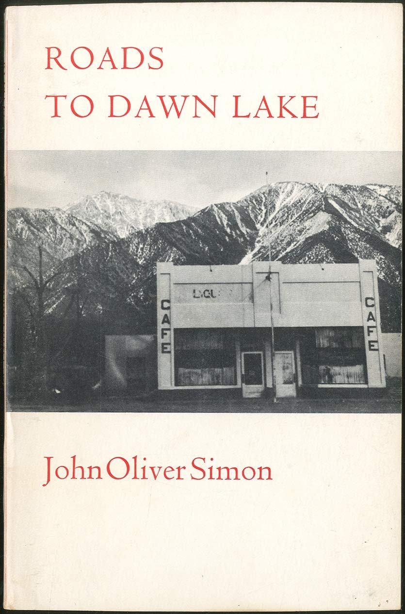 Roads to Dawn Lake: [poems], Simon, John Oliver