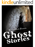 Ghost Stories: ghosts and hauntings