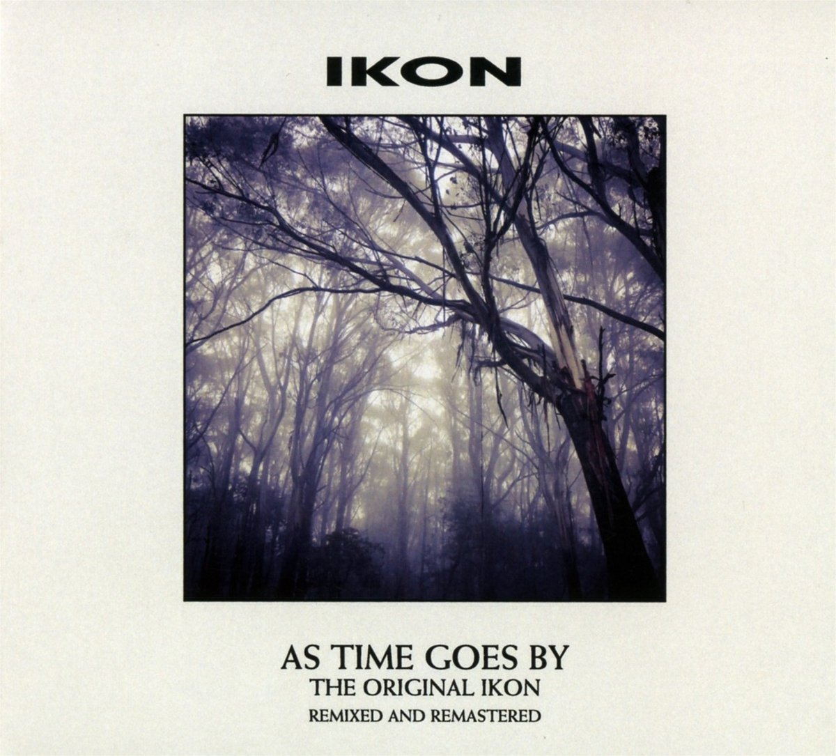 Ikon - As Time Goes By The Original Ikon Remixed And Remastered (2018) [FLAC] Download