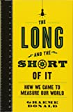 The Long and the Short of It: How We Came to Measure Our World