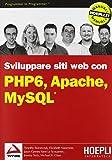 PHP 6, Apache, MySQL