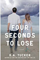 Four Seconds to Lose: A Novel (The Ten Tiny Breaths Series Book 4) Kindle Edition
