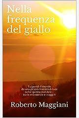 Nella frequenza del giallo (Poesia Vol. 6) (Italian Edition) Kindle Edition