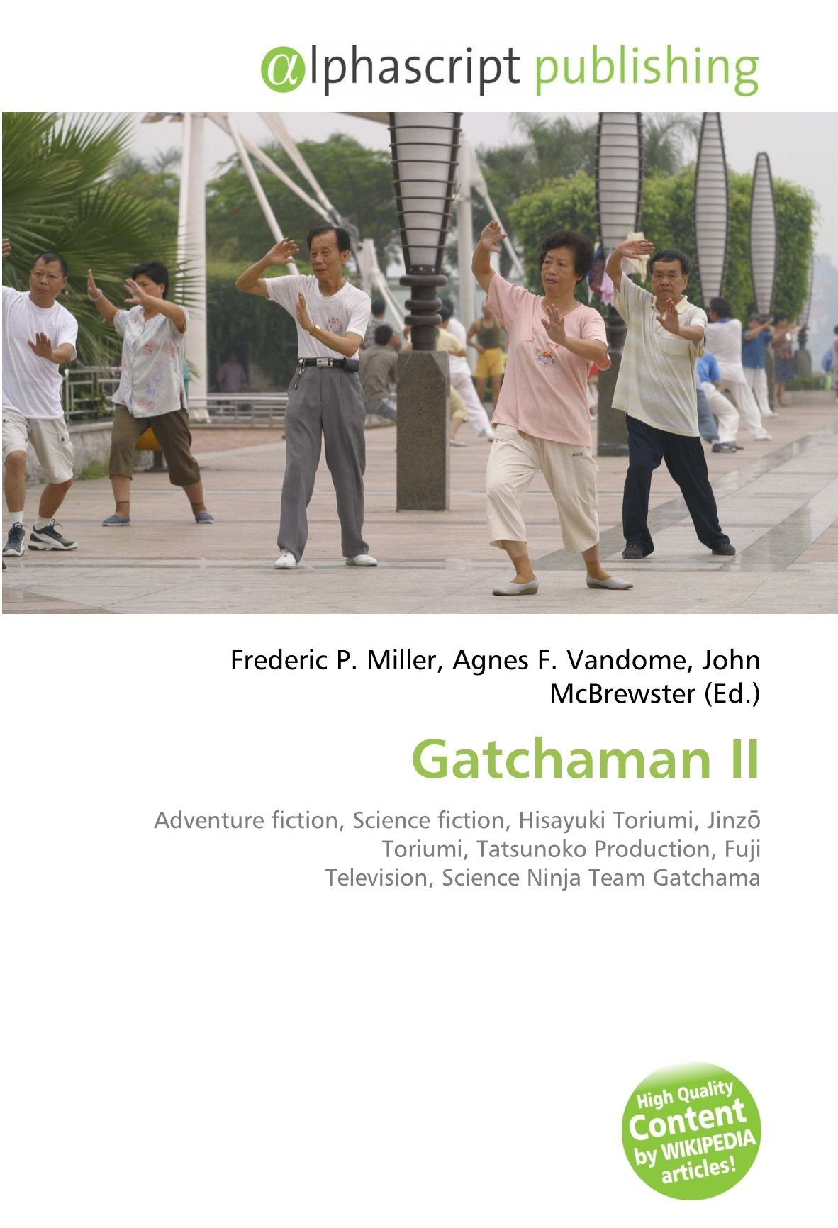 Gatchaman II: Adventure fiction, Science fiction, Hisayuki ...