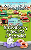 Strawberry Donuts and Scandal