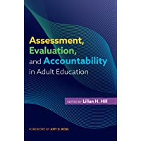Assessment, Evaluation, and Accountability in Adult Education