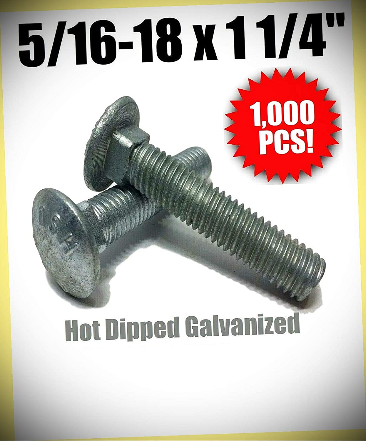 pcs 5//16-18 x 1 1//4 Carriage Bolt Hot Dipped Galvanized A307 Set #RD-4181FST Warranity by Pr-Mch Package of 1000