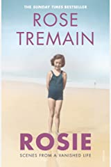 Rosie: Scenes from a Vanished Life Kindle Edition