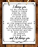"""I Choose You To Do Life With""- Love & Marriage Vow Print- 8 x 10""- Wall Art Print-Ready to Frame. Perfect For Spouse, Life Partners & BFF's. Great Engagement-Bridal-Wedding Gift. The Perfect Words."