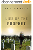 Lies of the Prophet (English Edition)