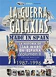 La Guerra De Las Galaxias. Made In Spain. Epoca De Transicion 1987- 1996 - Volumen 2