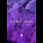 Os perversos - Fantasmas do Mercado das Sombras - vol. 6