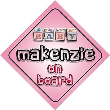 Amazon.com: Baby Girl Makenzie on board novedad coche Señal ...