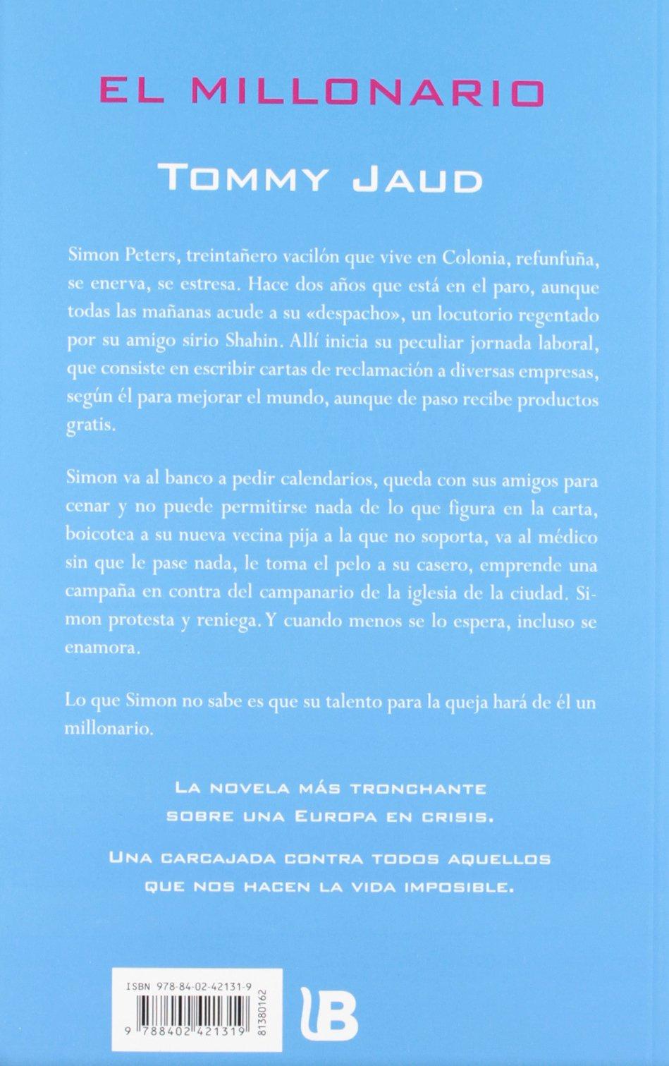 El millonario (Spanish Edition): Tommy Jaud: 9788402421319: Amazon.com: Books