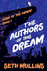 The Authors of This Dream Kindle Edition