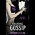 Courting Gossip