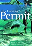 Fly Fishing for Permit