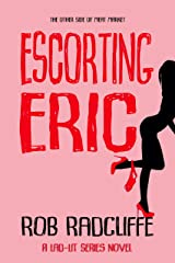 ESCORTING ERIC (The Lad-Lit Series) Kindle Edition