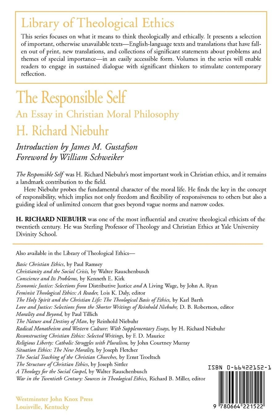 the responsible self an essay in christian moral philosophy  the responsible self an essay in christian moral philosophy library of  theological ethics h richard niebuhr  amazoncom books