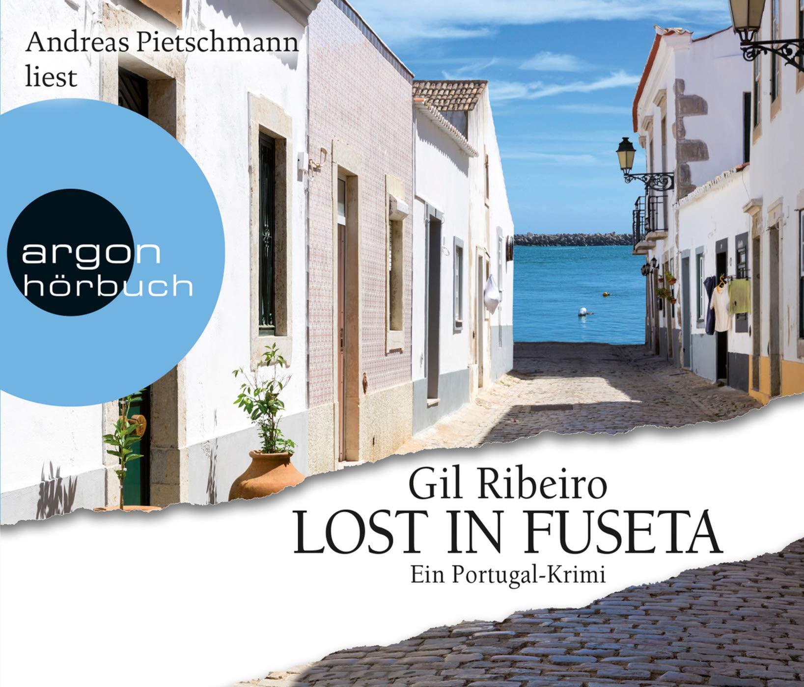 Lost In Fuseta  Ein Portugal Krimi  Leander Lost Ermittelt Band 1