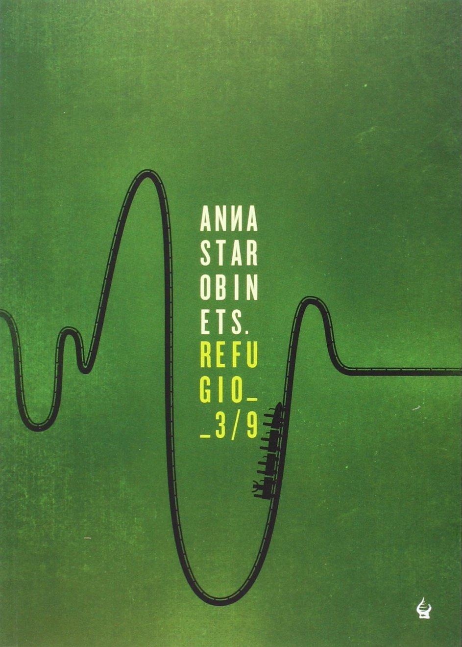 Refugio 3/9: Amazon.es: Anna Starobinets, Marta Sánchez-Nieves Fernández:  Libros