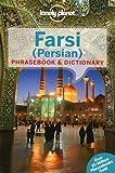 Farsi (Persian) Phrasebook & Dictionary (Lonely Planet Phrasebook & Dictionary)