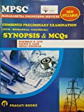 MPSC Combined Preliminary Examination (Civil - Mechanical - Electrical) Synopsis & MCQ's