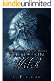 The Talion Witch (The Greaneth Series Book 1) (English Edition)