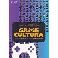 Game cultura: Comunicação, entretenimento e educação