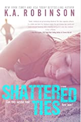 Shattered Ties (The Ties Series Book 1) Kindle Edition