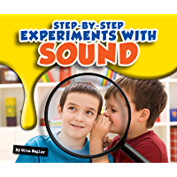 Step-by-Step Experiments with Sound