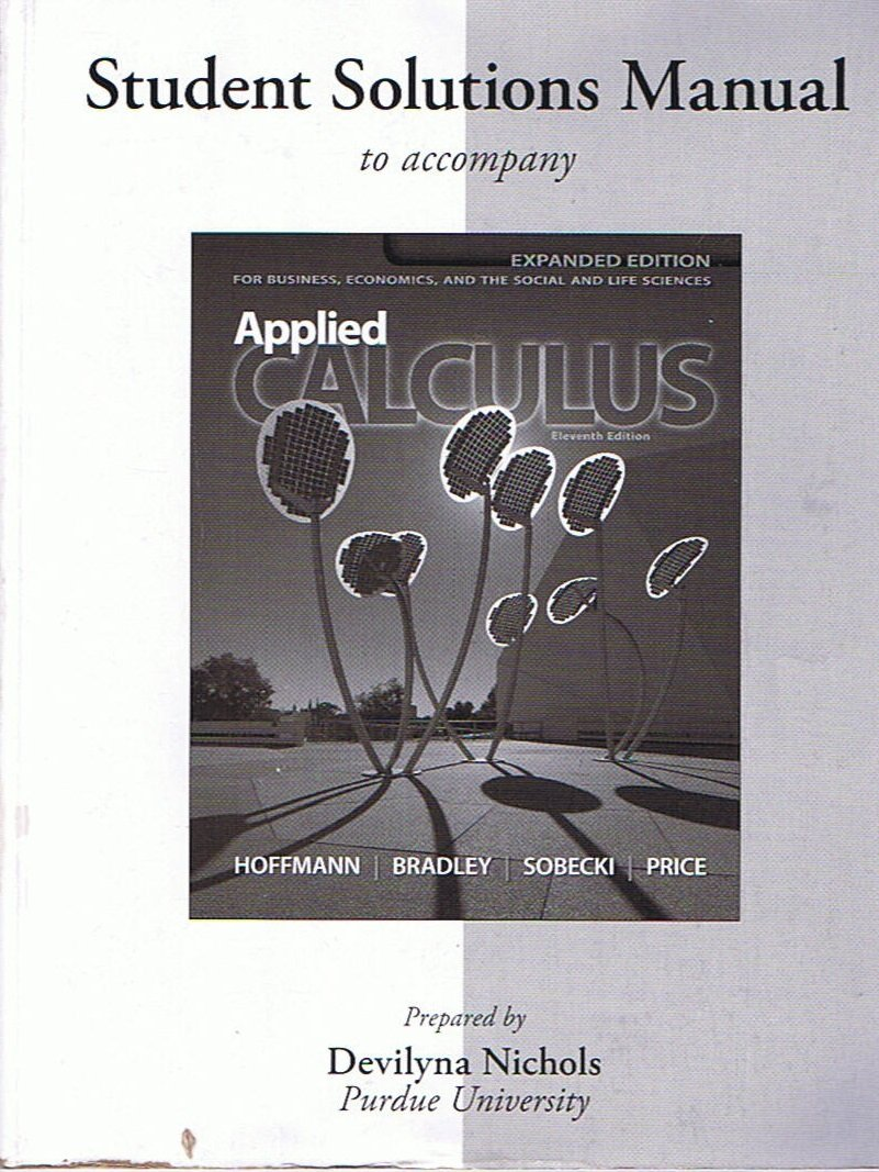 Student solutions manual to accompany calculus for life sciences.