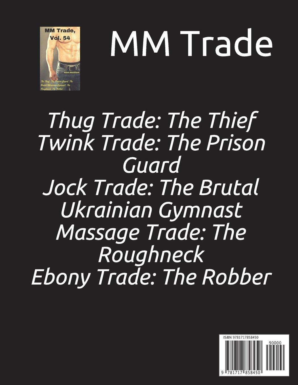 MM Trade, Vol. 54: The Series: Gavin Rockhard: 9781717858450: Amazon.com:  Books