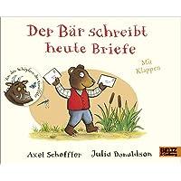 Der Bär schreibt heute Briefe: Pappbilderbuch mit Klappen
