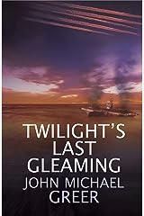 Twilight's Last Gleaming Kindle Edition