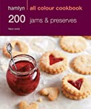 200 Jams & Preserves: Hamlyn All Colour Cookbook (Hamlyn All Colour Cookery)